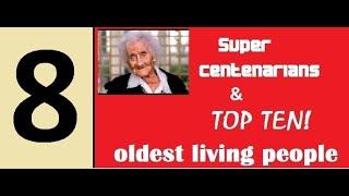 Top Ten Oldest Living People (5 September 2018)