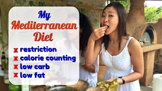 My Mediterranean Diet (Lose Weight Without Dieting!)