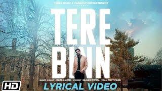 Tere Binn | Lyrical Video | Jazim Sharma | Saaveri Verma | Tdot | Latest Hindi Song 2019