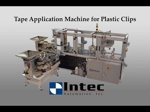 Tape Application Machine for Plastic Clips