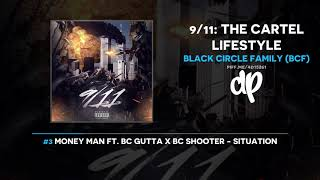 Black Circle Family (BCF) - 9/11: The Cartel Lifestyle (FULL MIXTAPE)