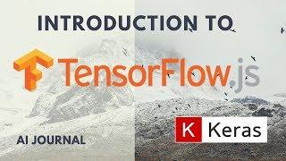 Video Introduction to TensorFlow.js download MP3, 3GP, MP4, WEBM, AVI, FLV Juni 2018