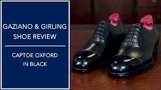Gaziano & Girling Dress Shoe Review - Black Cap Toe Oxfords | Kirby Allison