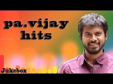 Pa. Vijay Hits - Jukebox | Tami Movie Lyricist | Audio Songs, Super Hits, Hit Songs