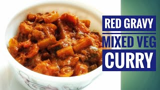 Red Gravy Premixతో Veg Curry|Red Gravy Mixed Vegetable Curry|How to make mixed veg curry with Premix