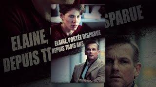 Elaine, portée disparue depuis trois ans (VF)