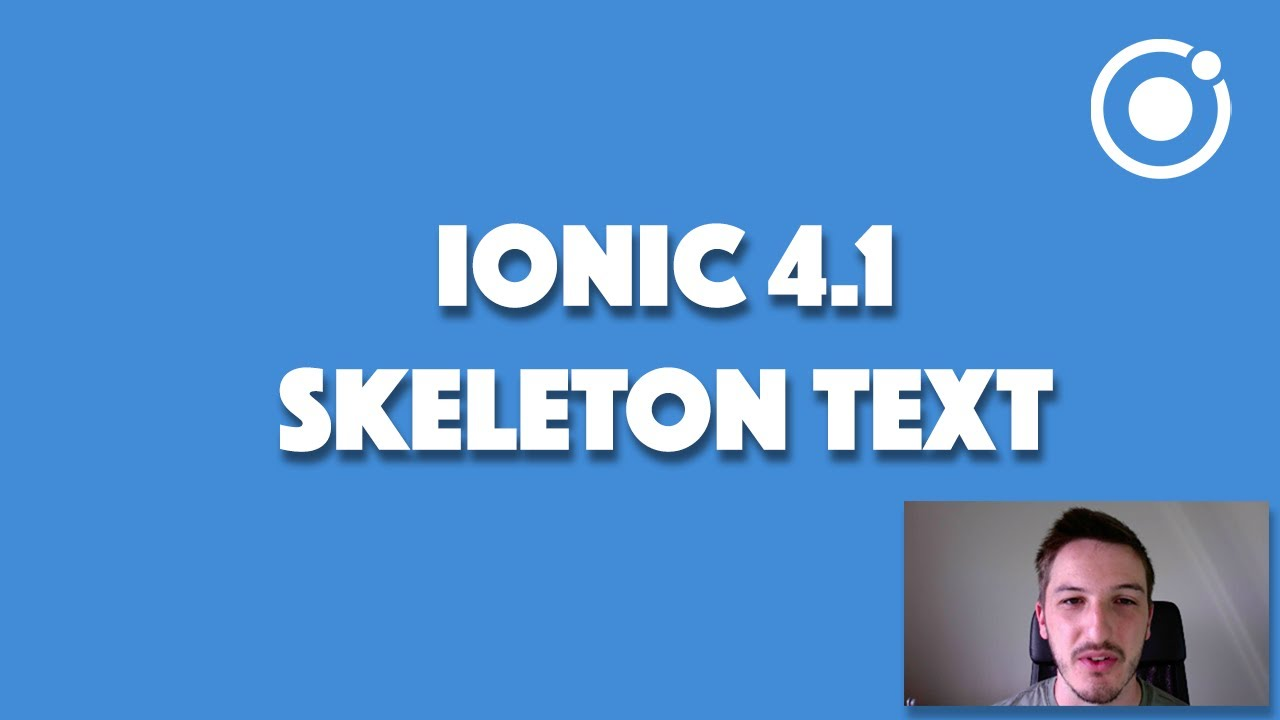 IONIC 4 1's NEW COMPONENT: Skeleton Text