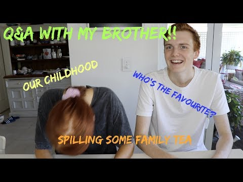 GET TO KNOW MY BROTHER!!