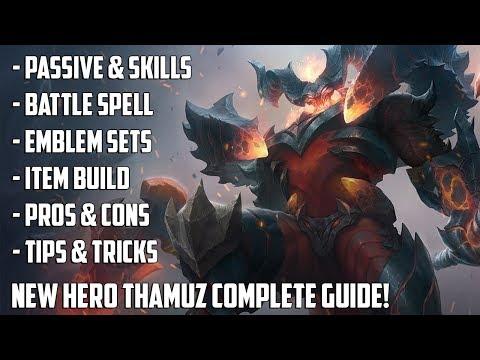 NEW HERO THAMUZ COMPLETE GUIDE!   SKILLS , BUILDS, TIPS & TRICKS   MOBILE LEGENDS HERO GUIDE
