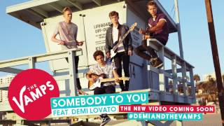 The Vamps Somebody To You Feat. Demi Lovato Official Audio