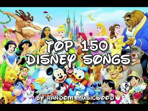 Top 150 disney songs