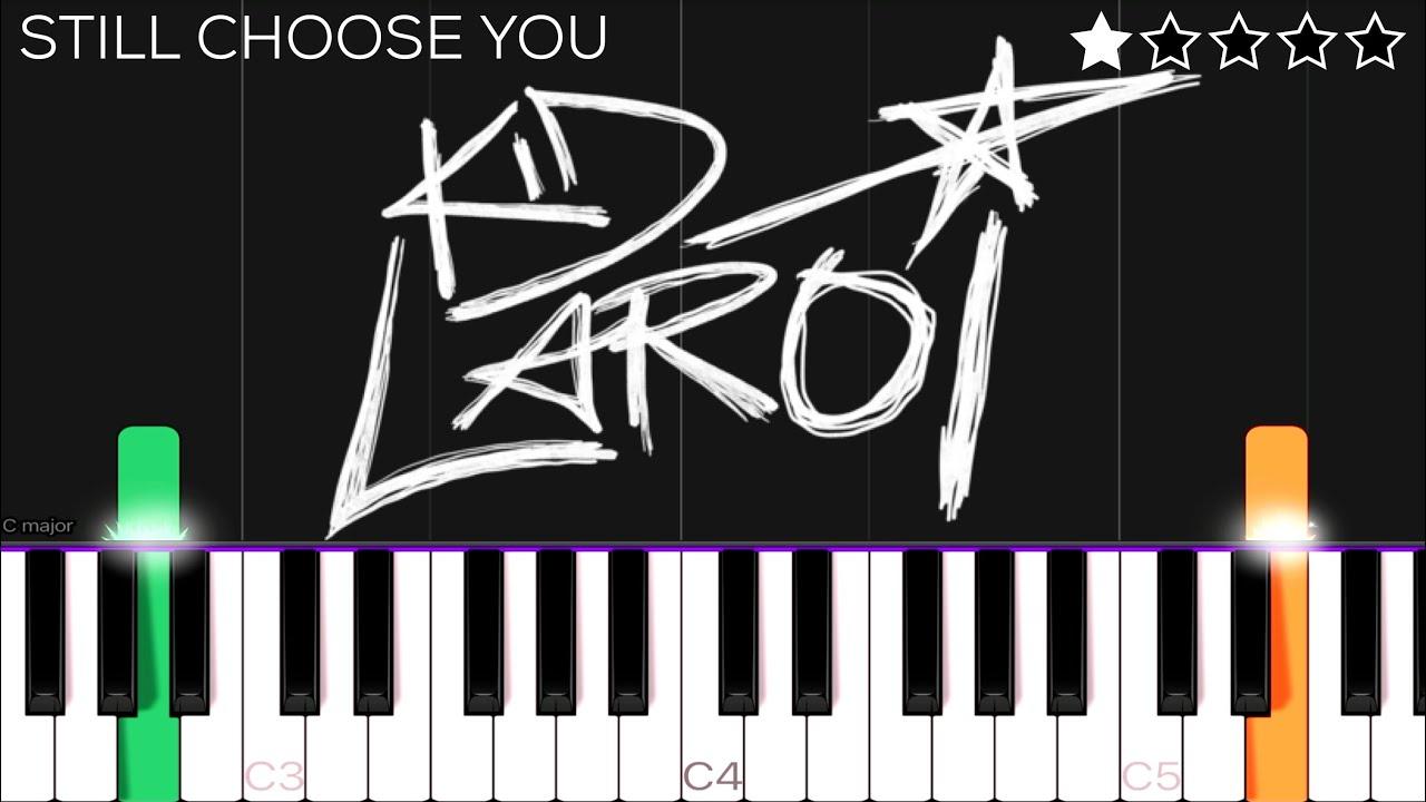 Still Chose You - The Kid LAROI ft. Mustard   EASY Piano Tutorial