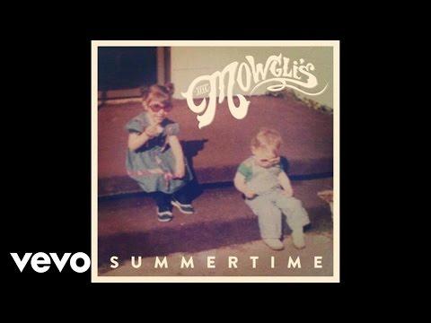 The Mowgli's - Summertime (Audio)