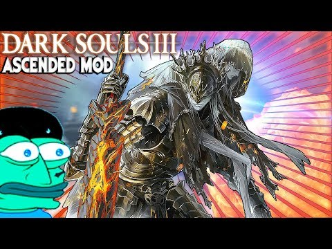 The Boss That ALMOST BROKE ME - DS3 Ascended Mod Funny Moments PART 10