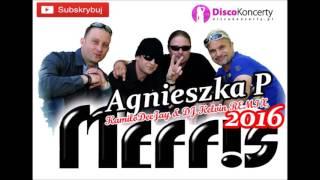 Meffis - Agnieszka P. 2016 ( KamiloDeeJay & DJ Kelvin Remix )