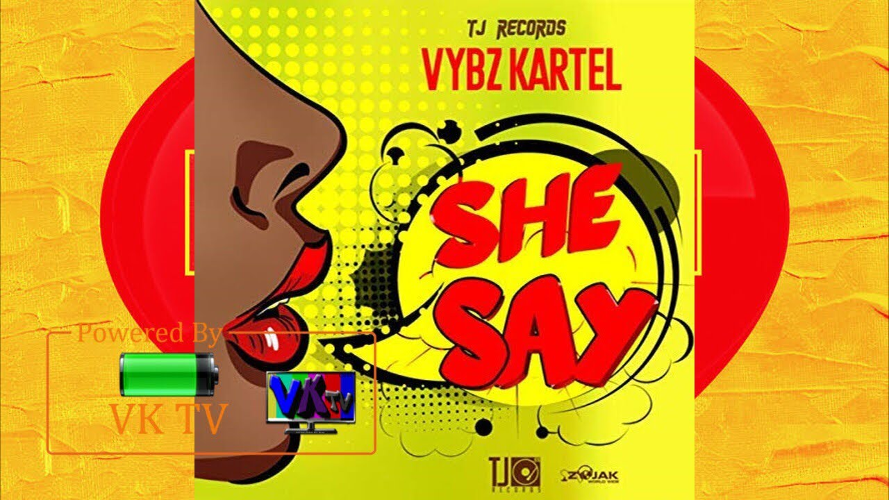 Vybz Kartel - She Say (Preview) September 2018
