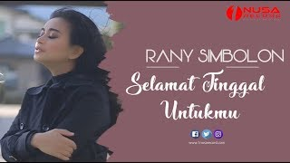 Rany Simbolon - Selamat Tinggal Untukmu (Official Music Video)