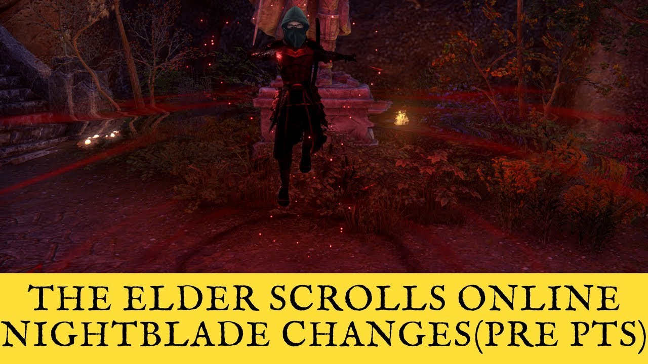 The Elder Scrolls Online: Summerset Pre PTS Nightblade Changes Discussion