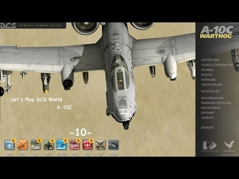 Let's Play: DCS World A-10C -10- [Ger]