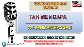 A. Rahman Hassan - Tak Mengapa | Karaoke Minus One | Lirik Video HD