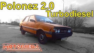 Polonez 2.0 TurboDiesel - Legendarna porażka - MotoBieda