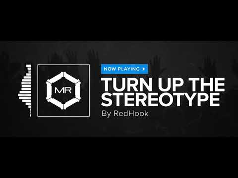 RedHook - Turn Up The Stereotype [HD]