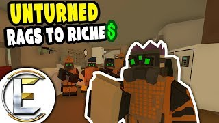 RICHEST PEOPLE ON THE SERVER | Unturned Rags to Riches #16 - The Quest Of Making Money (Roleplay)