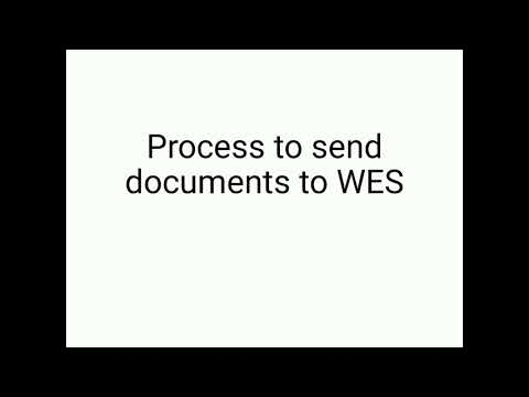 Before You Send Documents To WES - Watch This