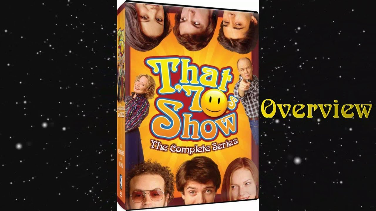 That 70's Show The Complete Series Overview