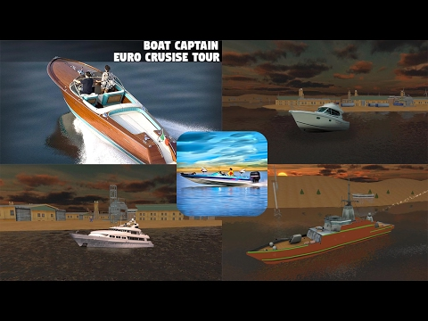 Boat Captain Euro Cruise Tour Android Gameplay Full HD (By SG - Mobile Games)