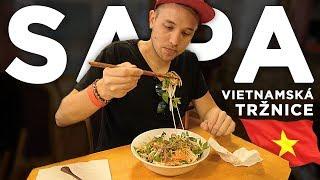 SAPA TOUR - největší vietnamská tržnice w/ Pepis [ VLOG ]
