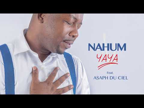 Nahum Feat Asaph (Yaya)