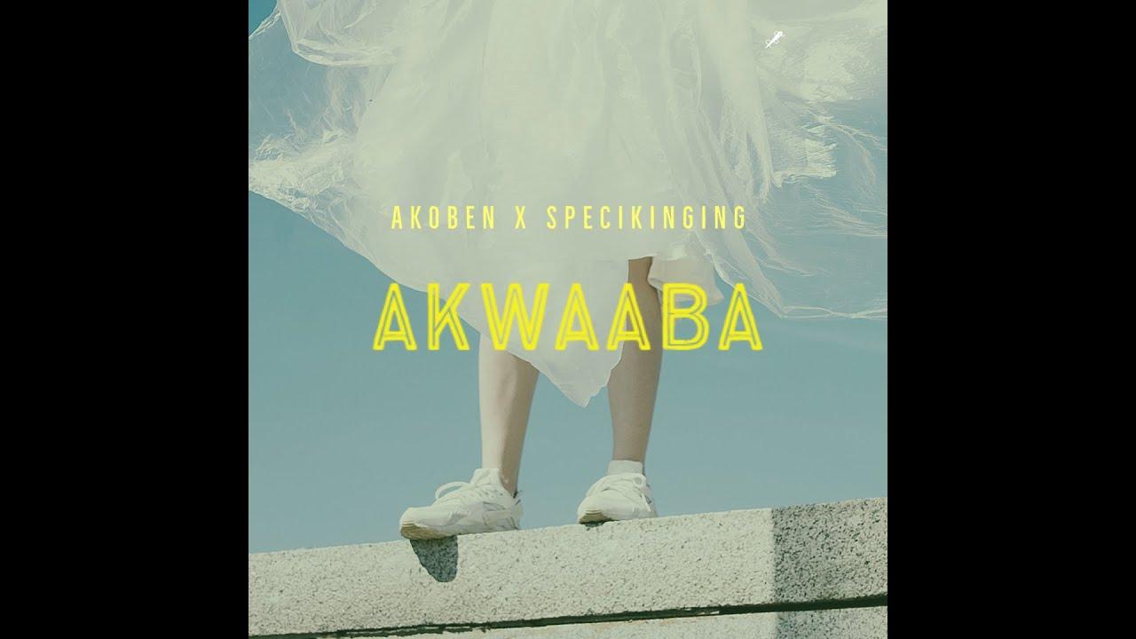 Download Akoben X Specikinging  - AKwaaba (Lyric Video)