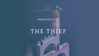 Monument Valley - Forgotten Shores - Appendix 3 The Thief Walkthrough