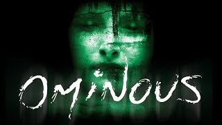 Ominous | Horror Film