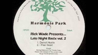 Rick Wade - Detroit Hustle