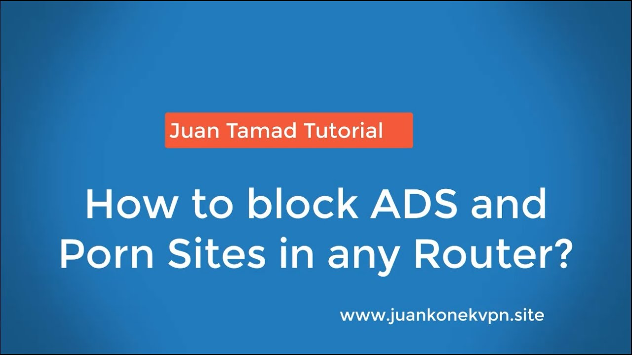 How to block porn sites on exede router