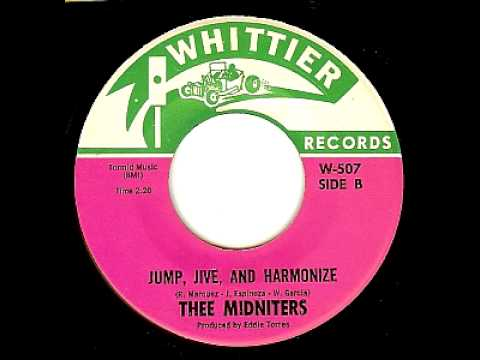 Thee Midnighters   Jump, Jive And Harmonize