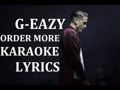 G-EAZY - ORDER MORE KARAOKE COVER LYRICS