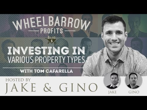 Investing In Various Property Types with Tom Cafarella