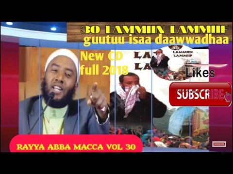 CD haaraya nashiidaa Ustaaz Raayyaa Abbaa Maccaa Vol. 30ffaa Lammiin Lammiif jedhu.Full new CD *2018