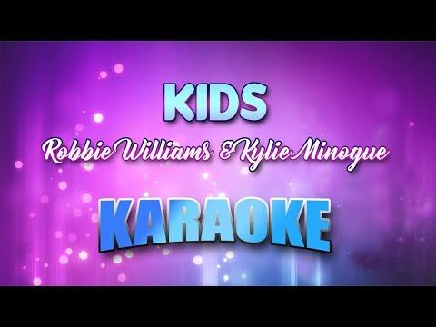 Robbie Williams & Kylie Minogue - Kids (Karaoke version with Lyrics)