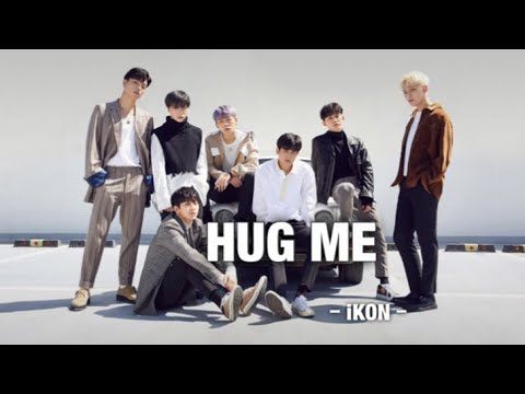 iKON HUG ME Japanese version - YouTube