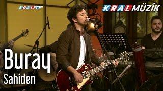 Buray - Sahiden  Kral Pop Akustik  Resimi