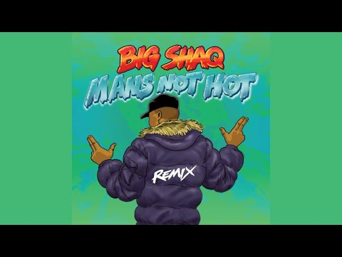 Big Shaq - Man's Not Hot (Remix) ft. Lethal Bizzle, Chip, Krept & Konan & JME