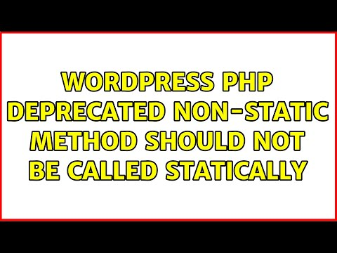 WordPress should not be called statically