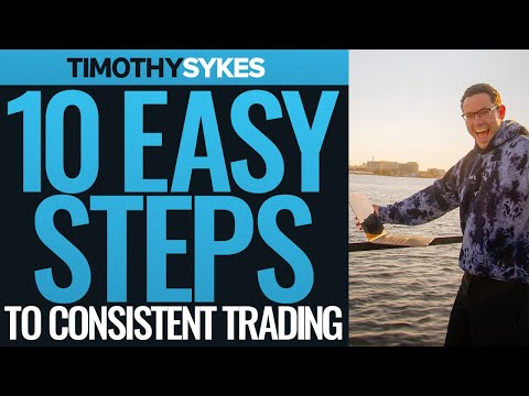 10 Easy Steps to Consistent Trading