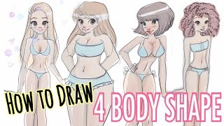 ✍🏽HOW TO DRAW // 4 DIFFERENT BODY SHAPES!! 😳✍🏽