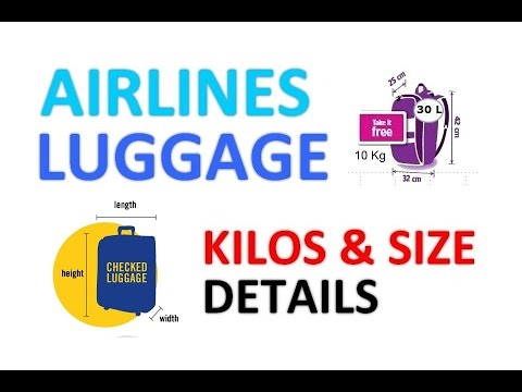 Airlines Luggage Kilos & Sizes