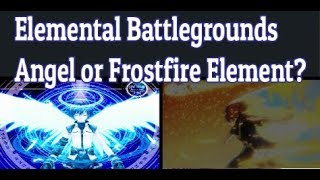 Angel Element or Frostfire Element? | New Acid Element Soon | Roblox Elemental Battlegrounds